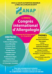 Le 13�me congr�s de l'Association Nationale des Allergologues Priv�s (ANAP) se tiendra � La Maison de La Culture de S�tif les 14 et 15 mai 2015 sous la haute autorit� de Monsieur le Wali de la wilaya de S�tif